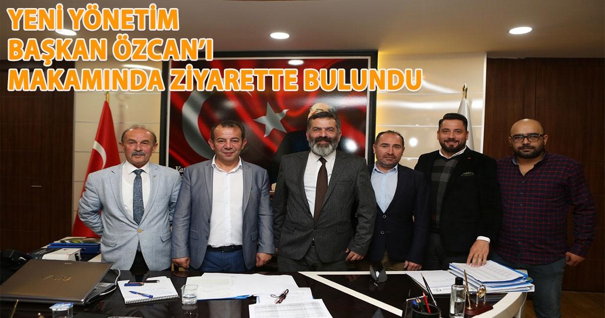 BGC YENİ YÖNETİMDEN BAŞKAN ÖZCAN'A ZİYARET
