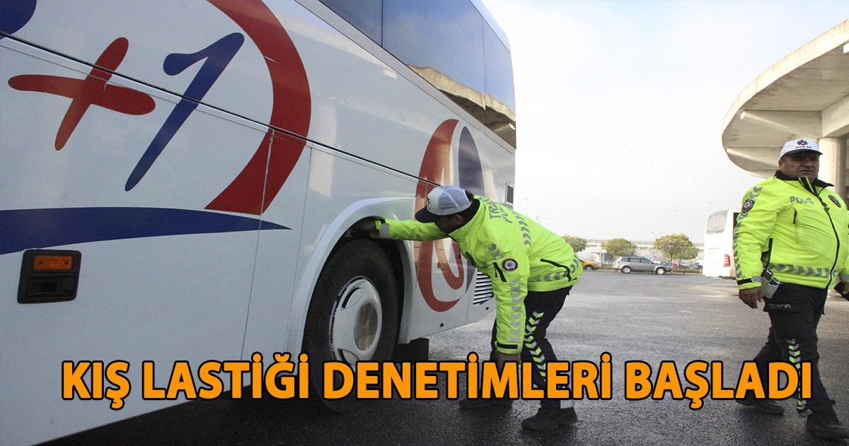 DÜZCE'DE KIŞ LASTİĞİ DENETİMLERİ BAŞLADI